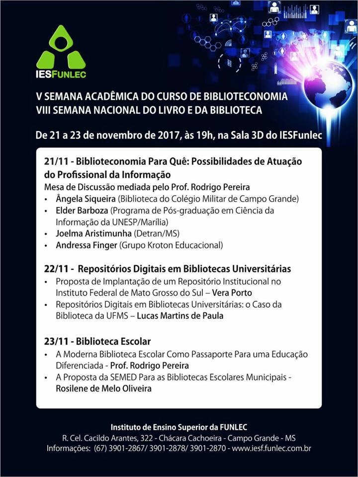 V Semana Acadêmica do Curso de Biblioteconomia - VIII Semana Nacional do Livro e da Biblioteconomia!